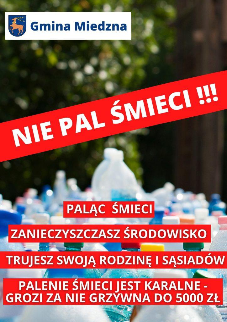 Plakat - Nie pal śmieci