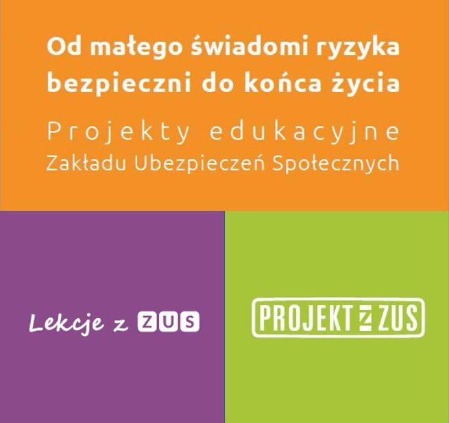Plakat - Lekcje z ZUS, Projekty z ZUS